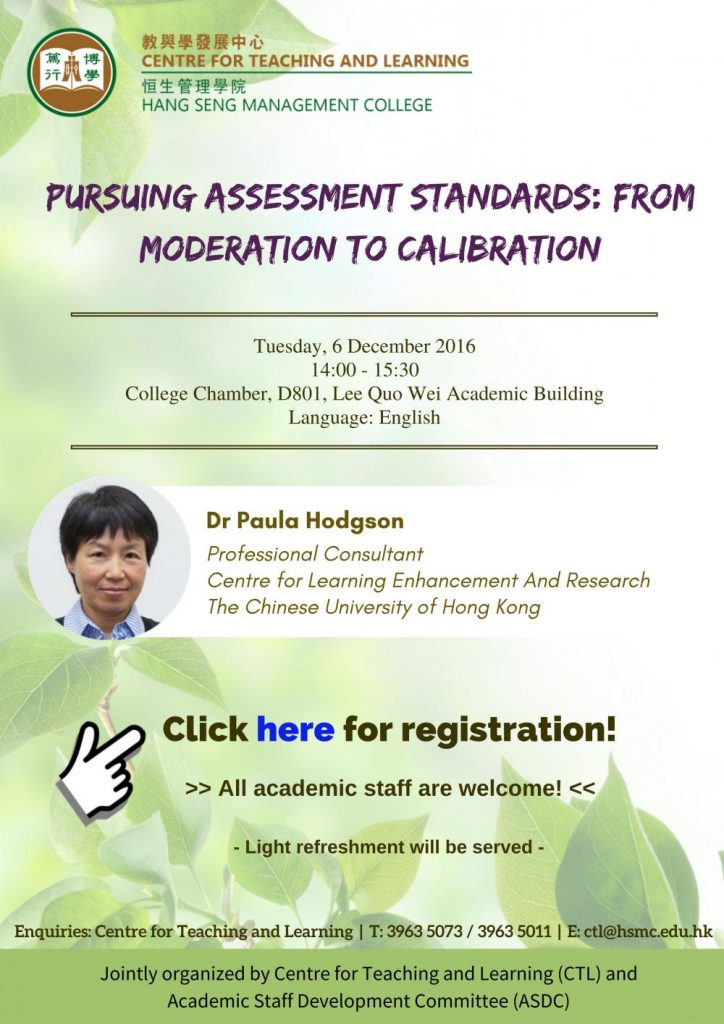 Pursuing assessment standards: from moderation to calibration