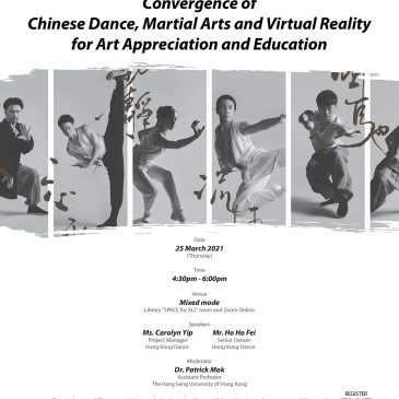 Culture and Technology: Convergence of Chinese Dance, Martial Arts and Virtual Reality for Art Appreciation and Education