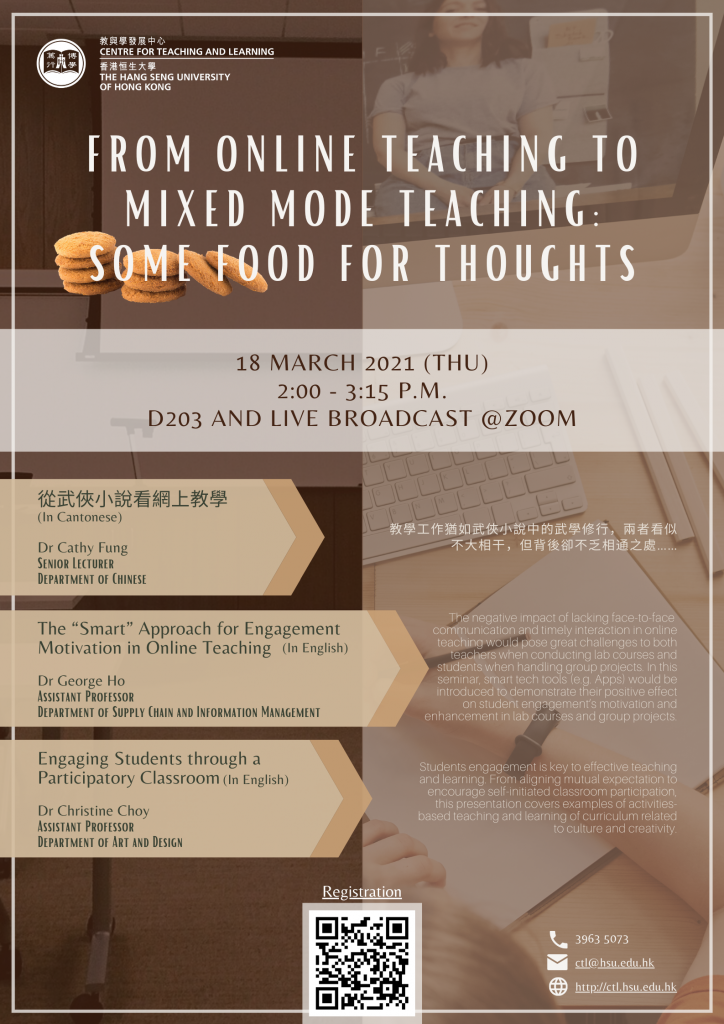 From Online Teaching to Mixed Mode Teaching: Some Food for Thoughts